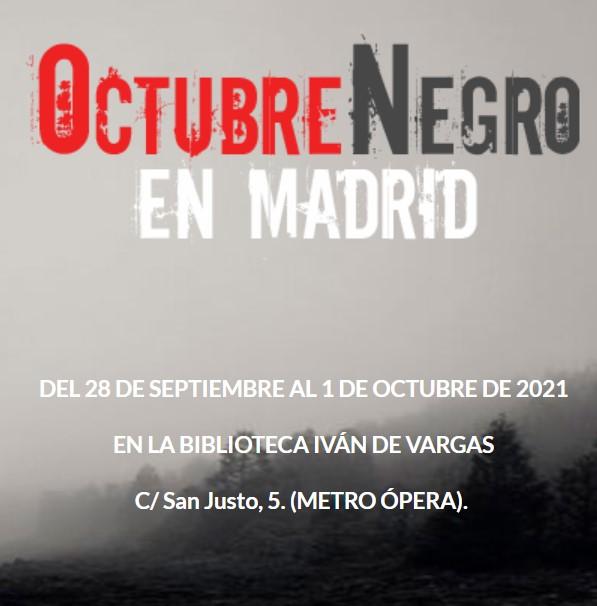 OCTUBRE NEGRO EN MADRID 2021